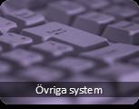 Övriga system